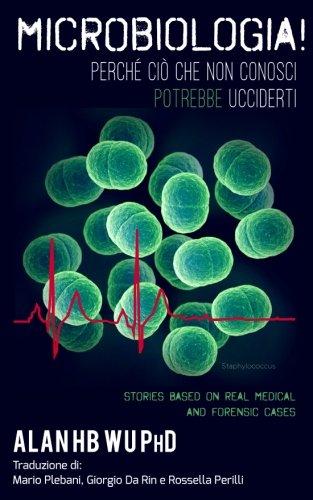 microbiologia-perche-cio-che-non-conosci-potrebbe-ucciderti