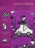 Les Pionniers de l'automobile (Contes et Légendes) (French Edition)