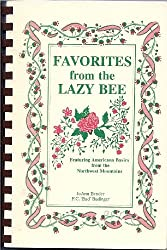 Favorites from the Lazy Bee: Featuring Americana Basics from the Northwest Mountains