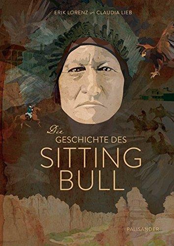 Buchseite und Rezensionen zu 'Die Geschichte des Sitting Bull.' von Erik Lorenz