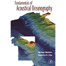 Fundamentals of Acoustical Oceanography (Applications of Modern Acoustics)