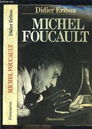 Michel Foucault, 1926-1984 par Didier Eribon