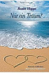 Nur ein Traum?: Sonderedition Taschenbuch