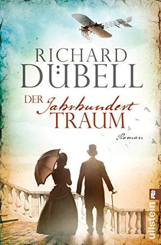 Der Jahrhunderttraum: Historischer Roman (Jahrhundertsturm-Serie 2)
