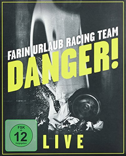 Farin Urlaub Racing Team - Danger! - Live [Edizione: Germania]