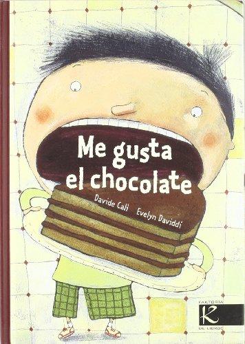 Me gusta el chocolate (Álbum Infantil) por Davide Calì