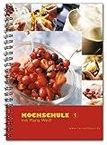 Kochschule 1 mit Maria Weiß: Rezepte für Thermomix®