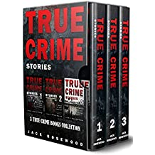 True Crime Stories: 3 True Crime Books Collection (True Crime Novels Anthology) (English Edition)