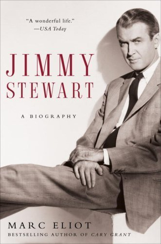 Jimmy Stewart: A Biography by Marc Eliot (2007-09-25)