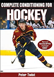 Complete Conditioning for Hockey (Complete Conditioning for Sports Series)