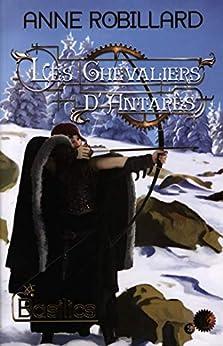 Les Chevaliers d'Antarès 02 : Basilics