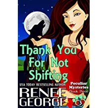 Thank You For Not Shifting (Peculiar Mysteries Book 3)