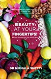 Beauty At Your Fingertips!: Kitchen Remedies for Your Skin & Hair