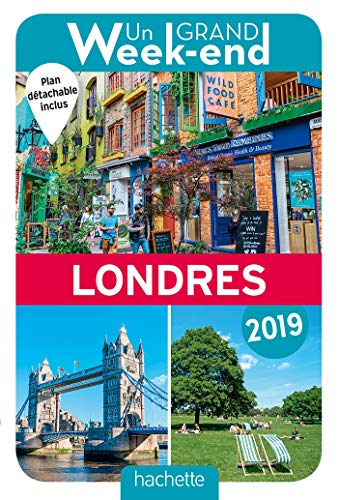 Guide Un Grand Week-end à Londres 2019 par Collectif