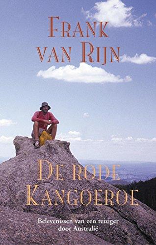 De rode kangoeroe (Dutch Edition) por Frank van Rijn