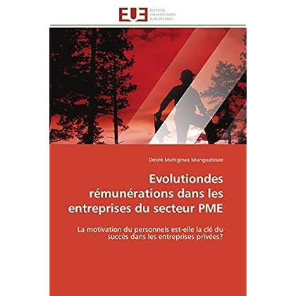 Evolutiondes rémunérations dans les entreprises du secteur PME: La motivation du personnels est-elle la clé du succès dans les entreprises privées?