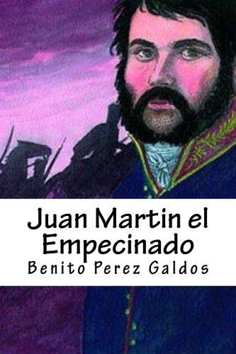 Juan Martin el Empecinado por Benito Perez Galdos