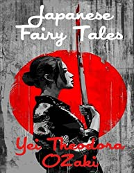 Japanese Fairy Tales: The Original Edition