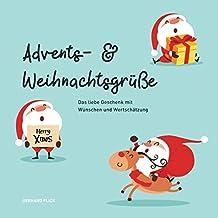 Advents- und Weihnachtsgrüße: Das liebe Geschenk mit Wünschen und Wertschätzung