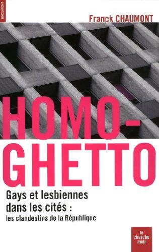 Homo-ghetto (DOCUMENTS) par Franck CHAUMONT