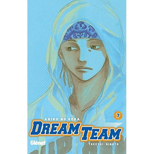 Dream Team - Tome 07