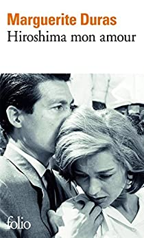 Hiroshima mon amour: Scénario et dialogues par [Duras, Marguerite]