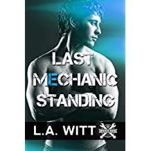 Last Mechanic Standing (Wrench Wars Book 1) (English Edition)