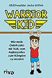 Warrior Kid: Wie mein Onkel Jake mir half, vom Außenseiter zum Kämpfer zu werden
