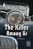 The Killer Among Us