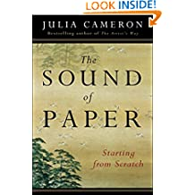 The Sound of Paper: Starting from Scratch (Artist's Way)