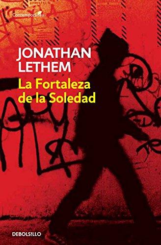 La fortaleza de la soledad (CONTEMPORANEA) por Jonathan Lethem