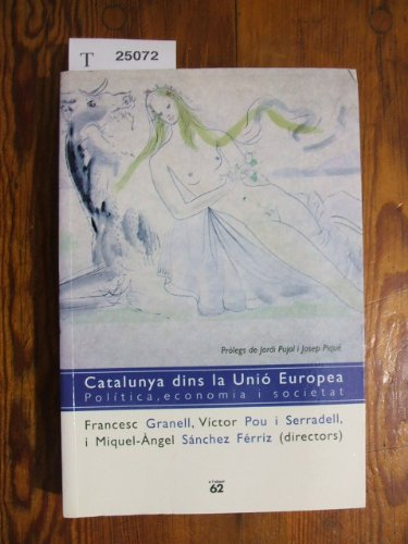 Catalunya Dins la Unio Europea.Politica,Economia i Societat