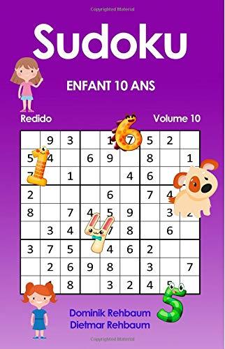 Redido Sudoku Enfant 10 Ans | Volume 10 par Dominik Rehbaum