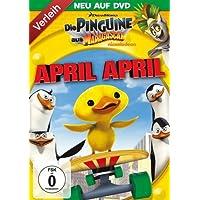 Die Pinguine aus Madagascar - April April