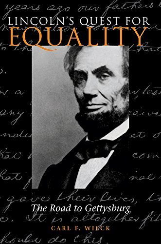 Lincoln's Quest for Equality: The Road to Gettysburg by Carl F. Wieck (2002-10-03)