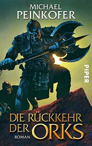 Die Rückkehr der Orks: Roman -