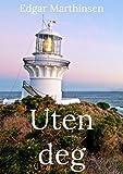 Uten deg (Norwegian Edition)