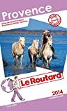 Guide du Routard Provence 2014