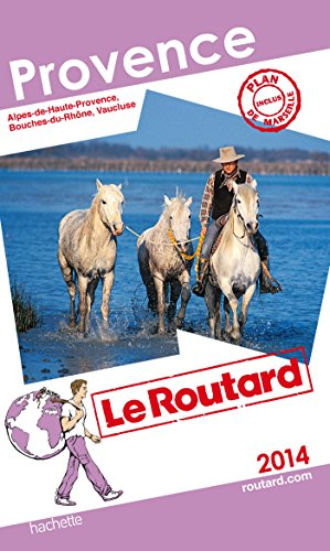 Guide du Routard Provence 2014 par Collectif