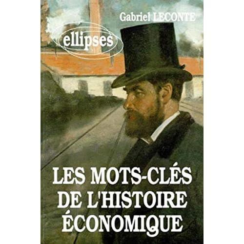 Les mots-clés de l'histoire économique
