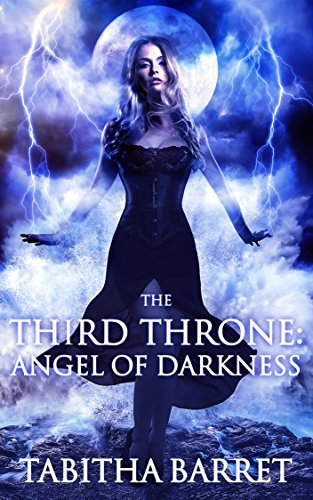 free kindle book The Third Throne: Angel of Darkness