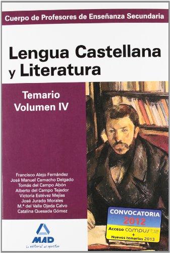 Cuerpo de profesores de enseñanza secundaria. Lengua castellana y literatura. Temario. Volumen iv (Profesores Eso - Fp 2012) - 9788467628388