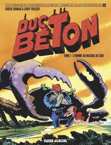 Duc Béton, Tome 1 : L'homme au masque de cuir