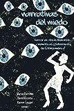 Narrativas del miedo: Terror en obras literarias, cinemáticas y televisivas de Latinoamérica (Spanish Edition)