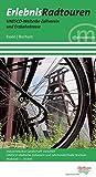 Erlebnisradtouren UNESCO-Welterbe Zollverein und Erzbahntrasse: Industriekultur-Landschaft zwischen UNESCO-Welterbe Zollverein und Jahrhunderthalle Bochum ; 1:20.000