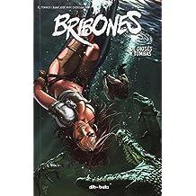 Bribones 3 (Aventúrate)