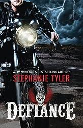 Defiance by Stephanie Tyler (2014-05-20)