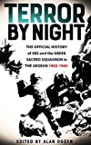 Terror By Night: The official history of the SBS and the Greek Sacred Squadron 1943-1945