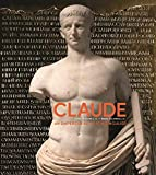 Claude : Le destin singulier d'un empereur romain