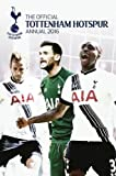 The Official Tottenham Hotspur Annual 2016 (Annuals 2016) by Michael Bridge (2015-10-01)